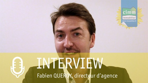 Interview de fabien queroy responsable d 39 agence cimm immobilier matvimmo - Responsable d immeuble ...